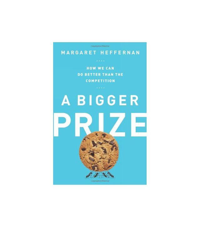 A Bigger Prize by Margaret Heffernan