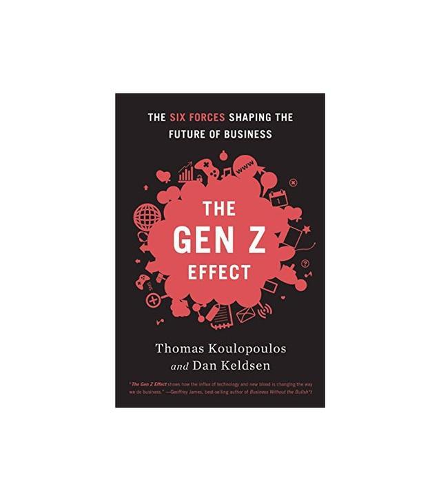 The Gen Z Effect by Thomas Koulopoulos and Dan Keldsen