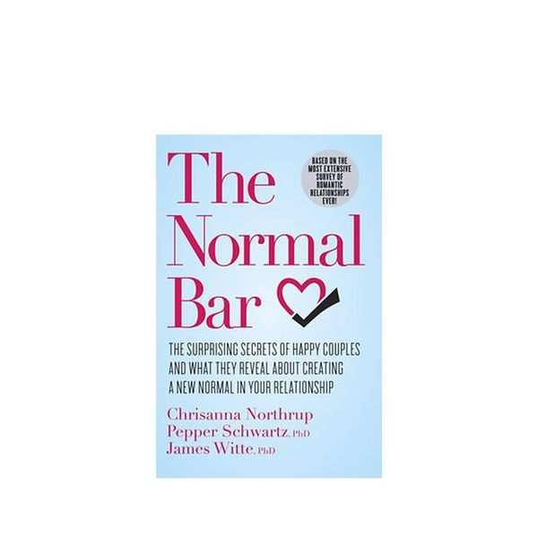 The Normal Bar by Chrisanna Northrup, Pepper Schwartz, and James Witte