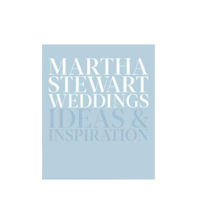 Martha Stewart Weddings Ideas & Inspiration by Editors of Martha Stewart Weddings
