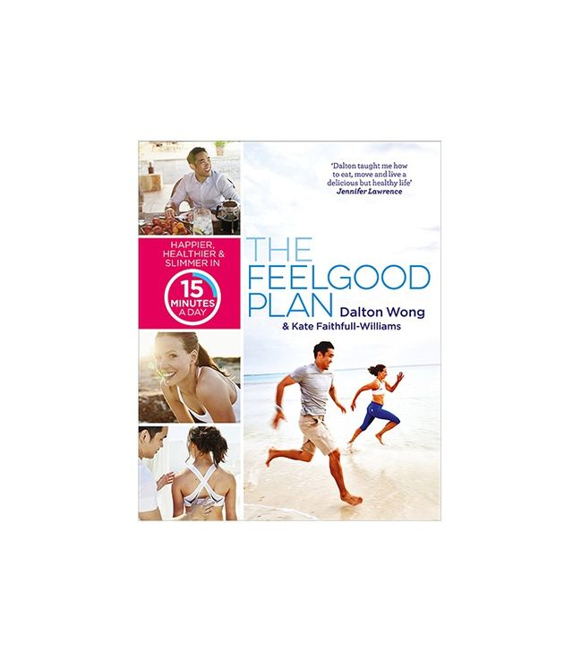 The Feelgood Plan by Dalton Wong and Kate Faithfull-Williams