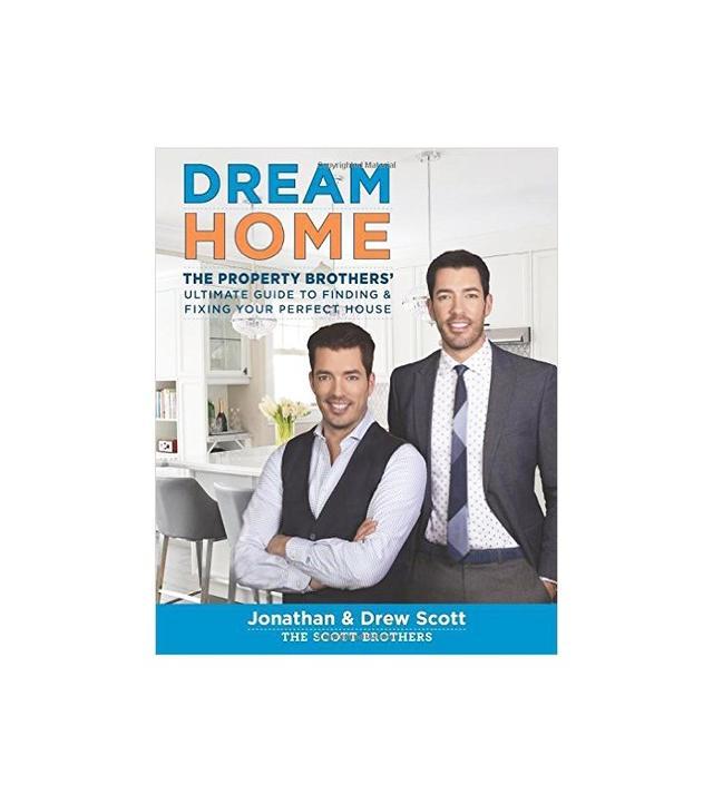 Dream Home by Jonathan Scott and Drew Scott