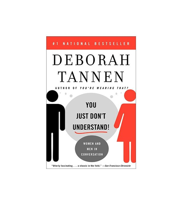 Deborah Tannen You Just Don't Understand