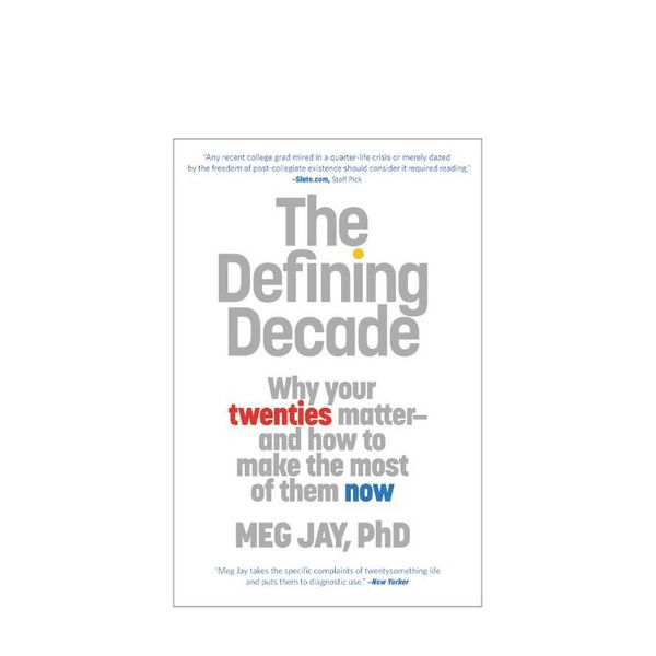 The Defining Decade by Meg Jay