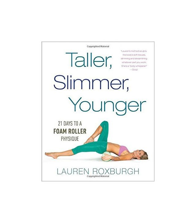 Taller, Slimmer, Younger by Lauren Roxburgh