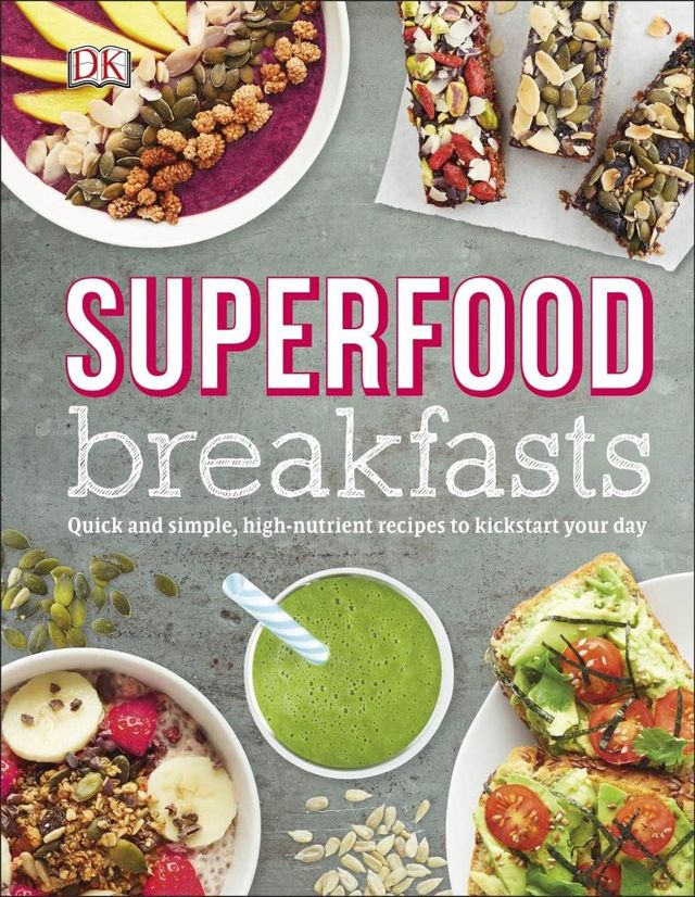Superfood Breakfasts by Kate Turner