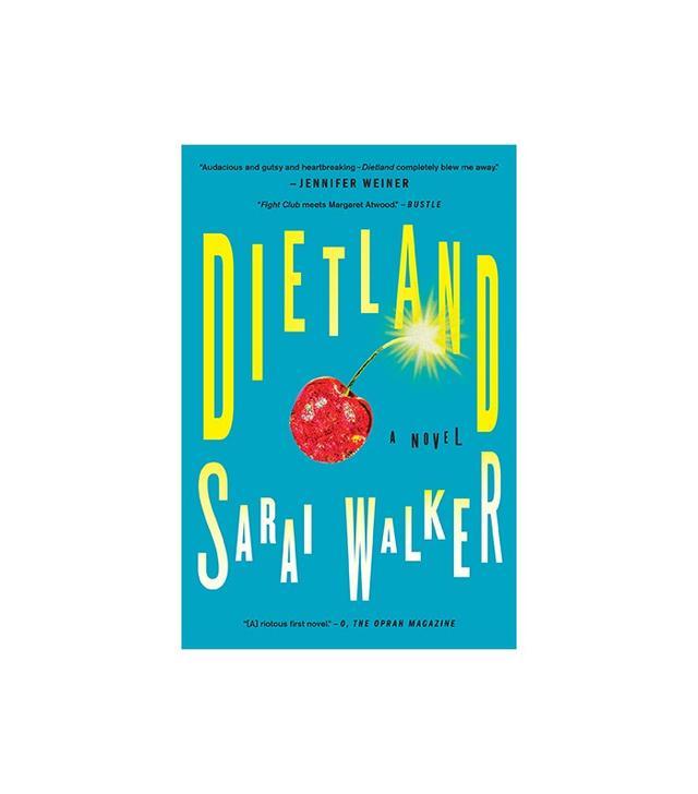 Dietland: A Novel by Sarai Walker