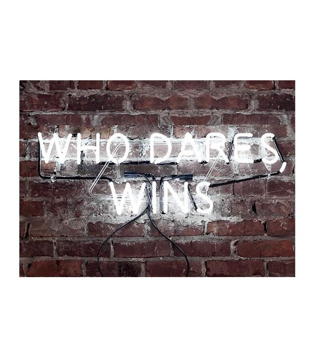 Heartwork Who Dares, Wins Neon Sign