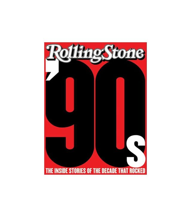 The '90s by the Editors of Rolling Stone