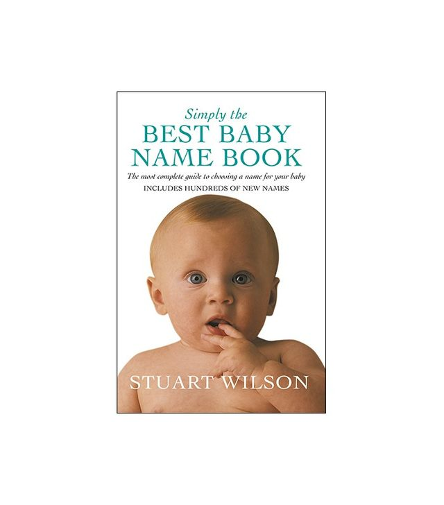 Simply the Best Baby Name Book by Stuart Wilson