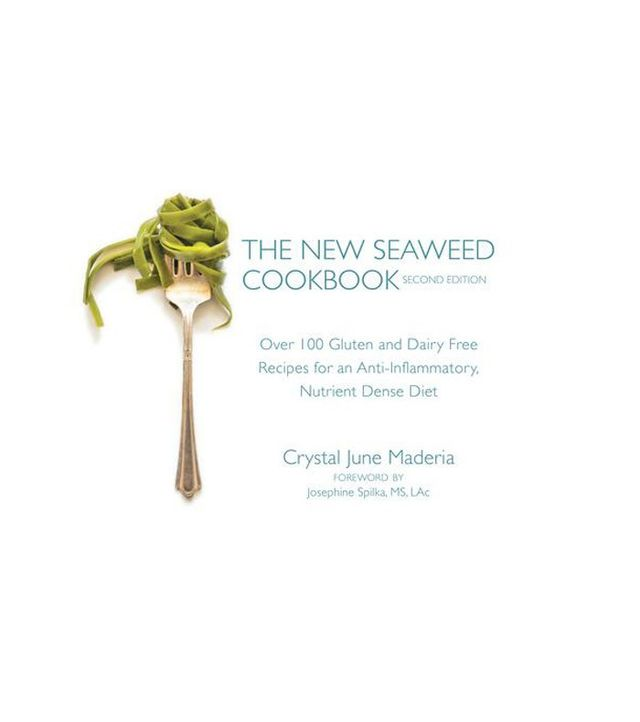 The New Seaweed Cookbook by Crystal June Maderia