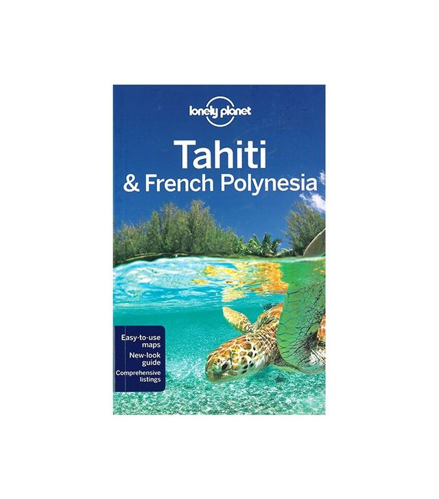 Lonely Planet Tahiti & French Polynesia Travel Guide