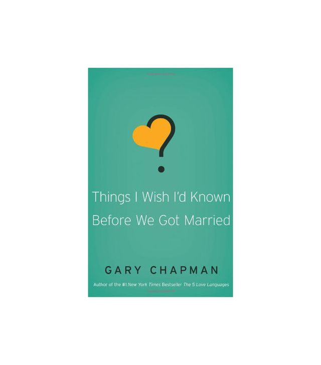 Things I Wish I'd Known Before We Got Married by Gary D. Chapman