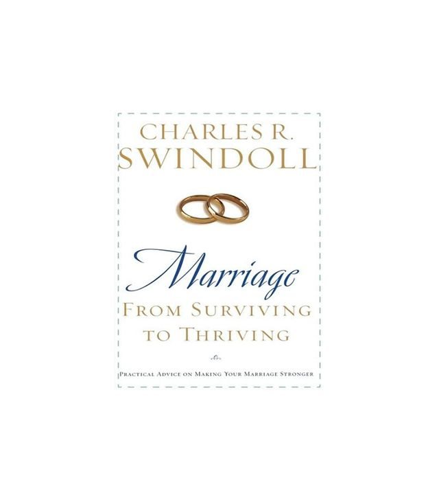 Marriage: From Surviving to Thriving by Charles R. Swindoll