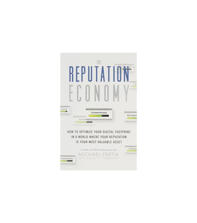 The Reputation Economy by Michael Fertik and David C. Thompson