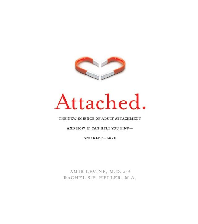 Attached by Amir Levine and Rachel S.F. Heller