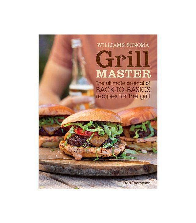 Williams-Sonoma Grill Master by Fred Thompson