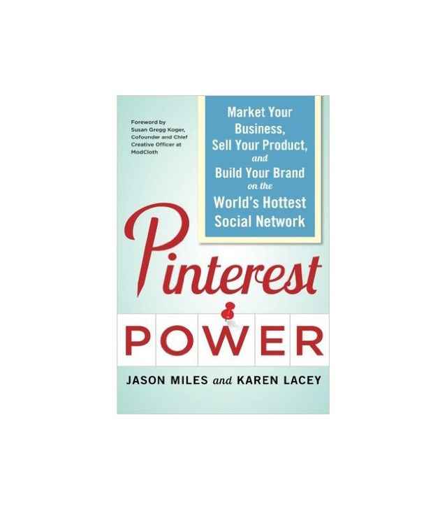 Pinterest Power by Jason G. Miles and Karen Lacey
