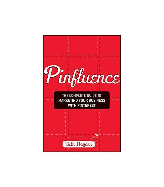 Pinfluence by Beth Hayden