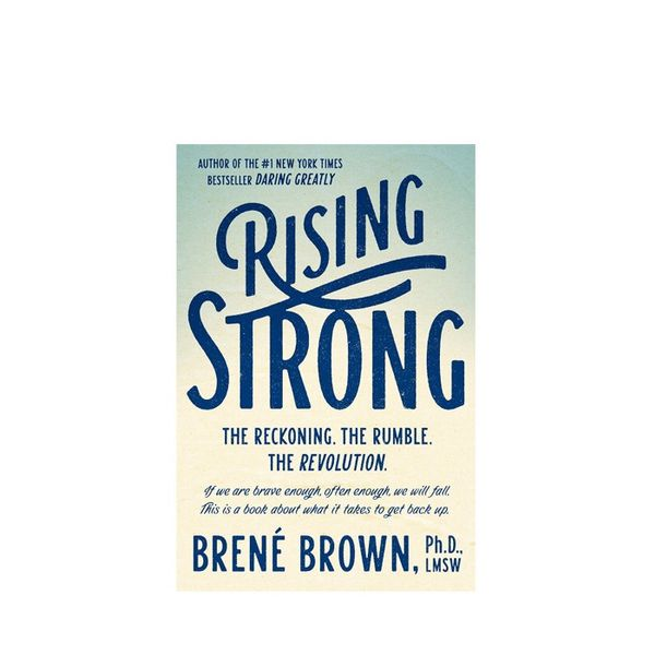 Rising Strong by Dr. Brené Brown