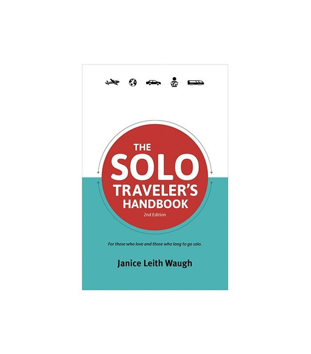 The Solo Traveler's Handbook by Janice Leith Waugh