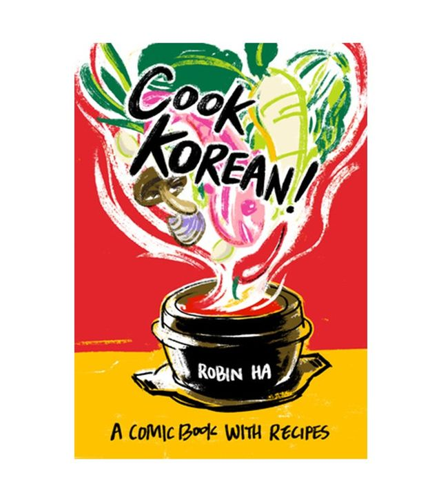 Robin Ha Cook Korean!: A Comic Book with Recipes