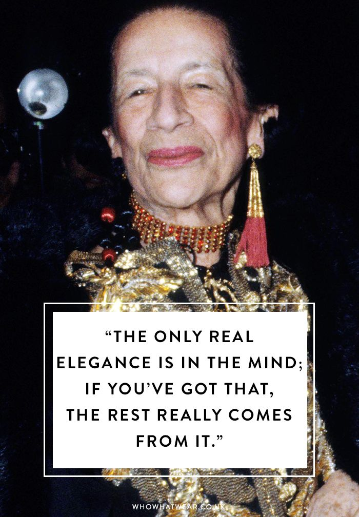 Diana Vreeland: The only real elegance is in the mind