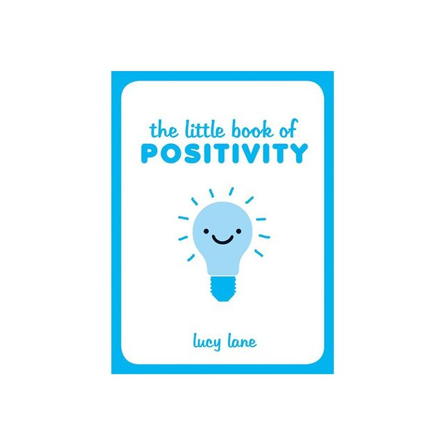 Lucy Lane The Little Book of Positivity