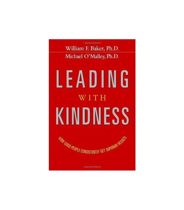 Leading With Kindness by William F. Baker