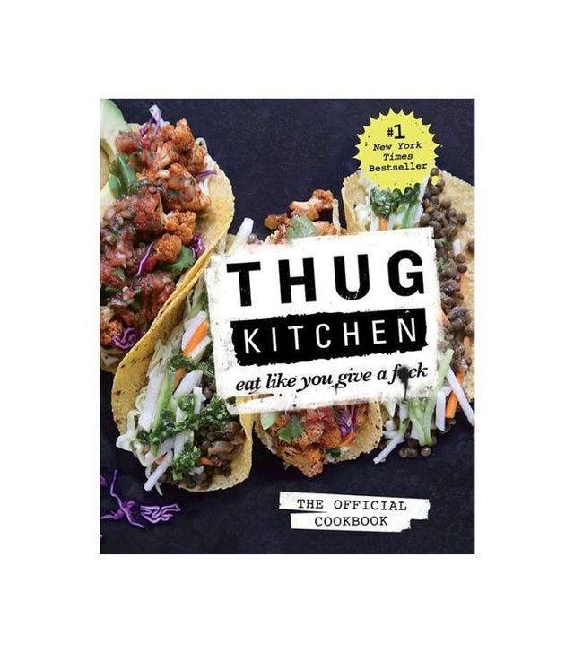 Thug Kitchen Official Cookbook