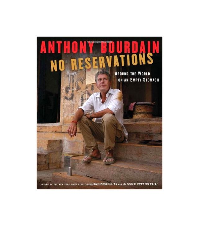 <i>No Reservations</i> by Anthony Bourdain
