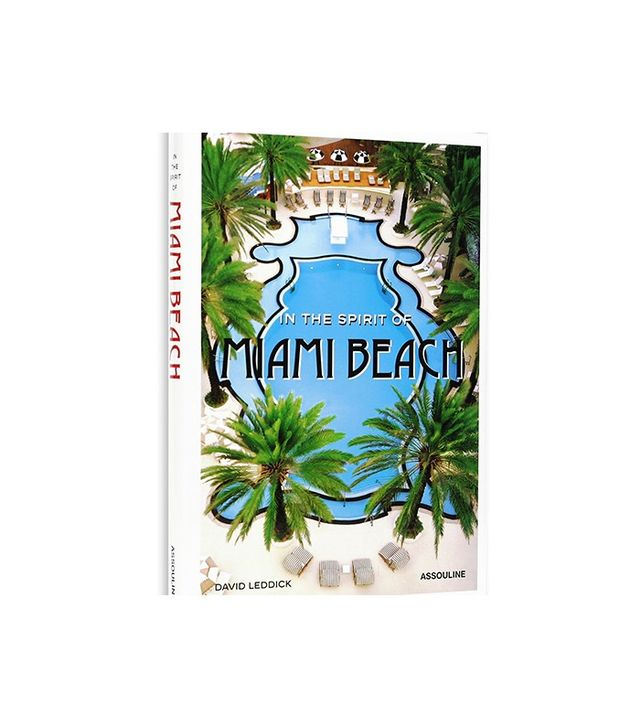 Assouline In the Spirit of Miami Beach
