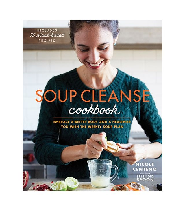Soup Cleanse Cookbook by Nicole Centeno