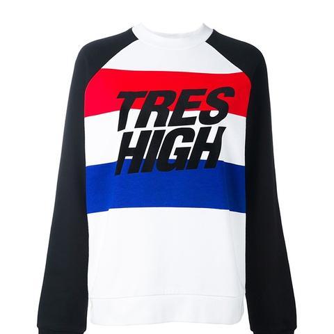 'Tres High' Sweatshirt