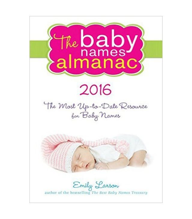 The Baby Names Almanac by Emily Larson