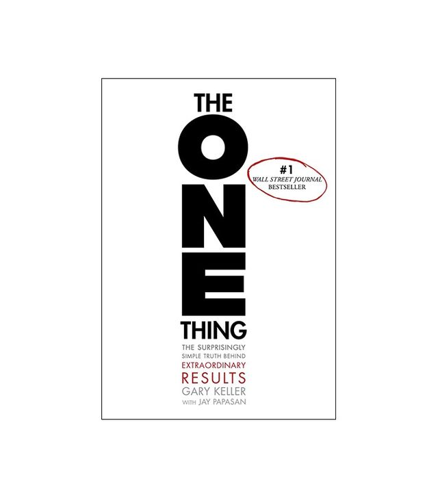 The ONE Thing by by Gary Keller and Jay Papasan