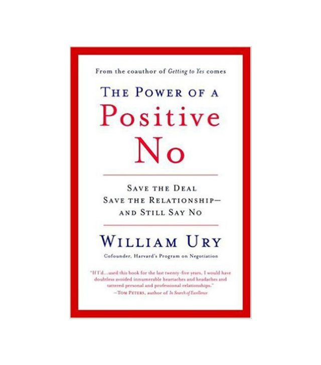 William Ury The Power of a Positive No