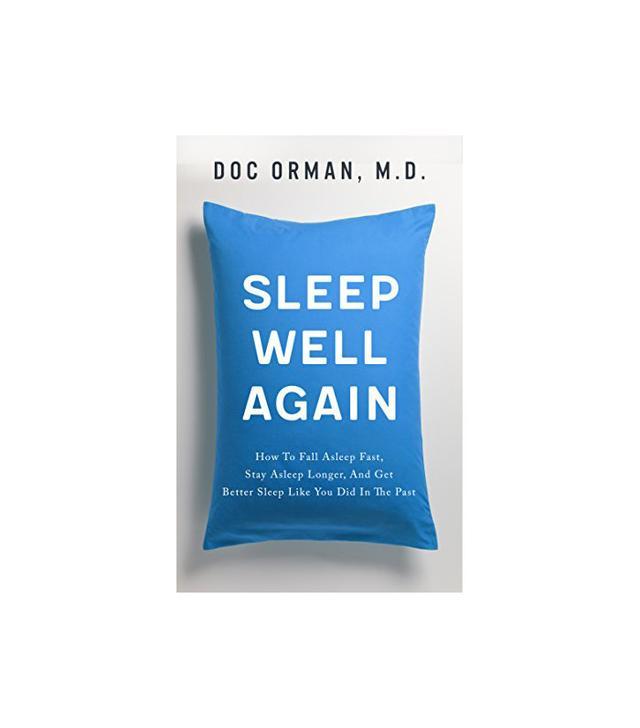 Sleep Well Again by Doc Orman