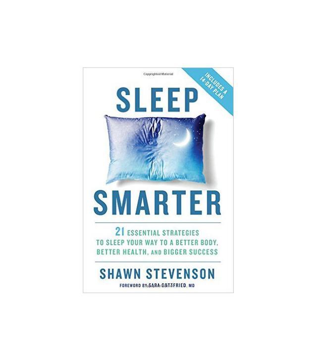 Sleep Smarter by Shawn Stevenson