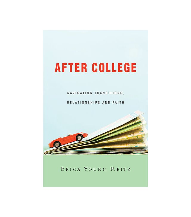 After College by Erica Young Reitz