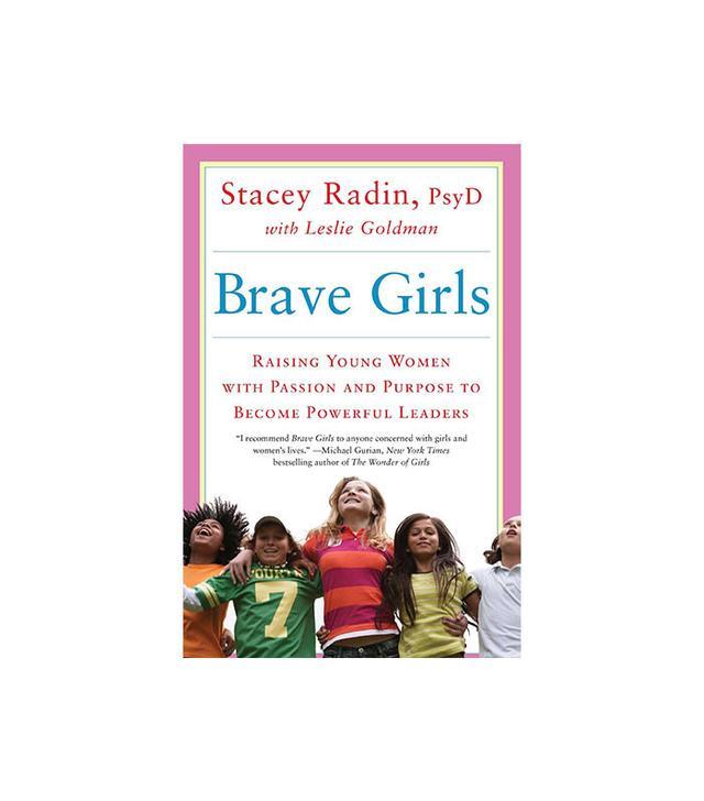 Brave Girls by Stacey Radin