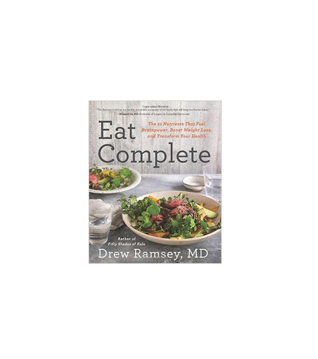 Eat Complete by Drew Ramsey, MD