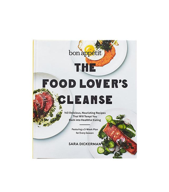 The Food Lover's Cleanse by Sara Dickerman