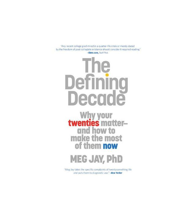 The Defining Decade by Dr. Meg Jay