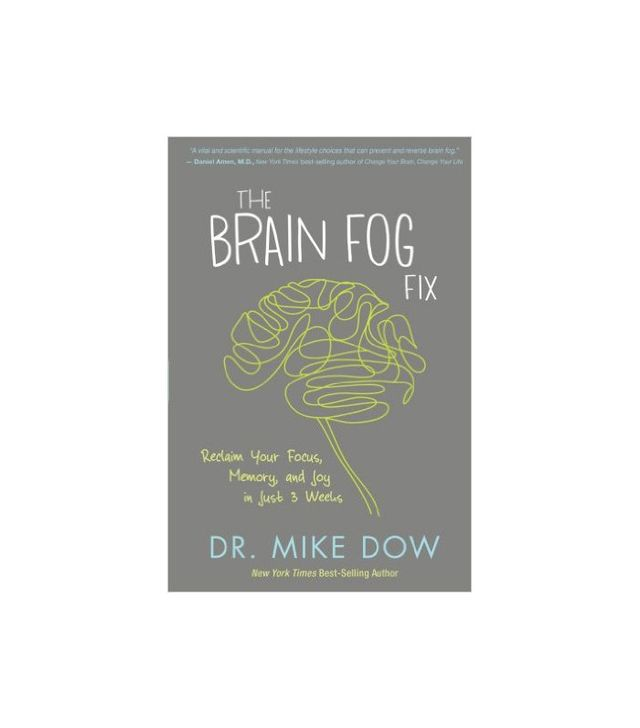 Dr. Mike Dow The Brain Fog Fix
