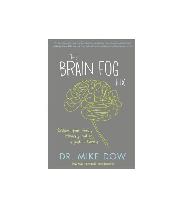 Dr. Mike Dow The Brain Fog Fix