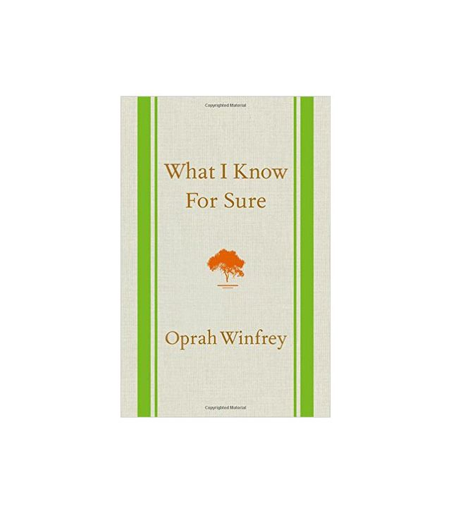 Oprah Winfrey What I Know for Sure