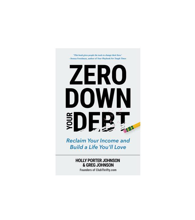 Holly Porter Johnson and Greg Johnson Zero Down Your Debt