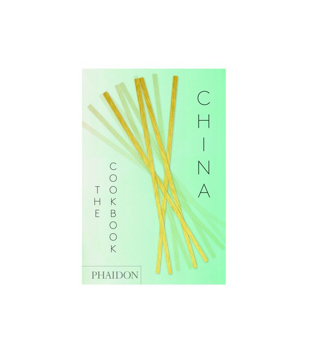Kei Lum Chan and Diora Fong Chan China: The Cookbook