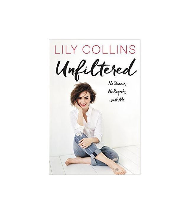 Unfiltered by Lilly Collins